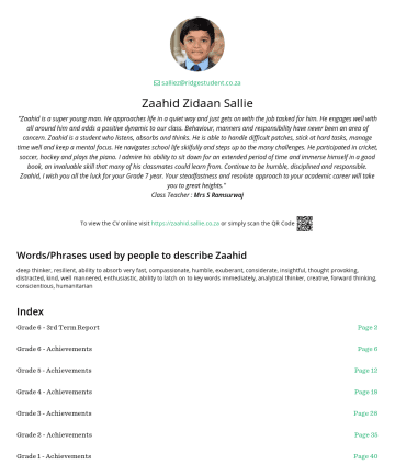 "Resume Examples - Zaahid Zidaan Sallie ""Zaahid is a super young man. He approaches life in a quiet way and just gets on with the job tasked for him. He engages well ..."