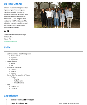Frontend Developer Resume Examples - Yu-Hao Chang Software developer with a great sense of perceiving and interpreting user experience, capable of setting up continuous integration pro...