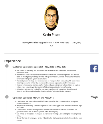 Resume Examples - Kevin Pham truongkevinpham@gmail.com • Santa Clara, CA Experience Program Manager, Google Inc, Apr 2018 to Present Manage programs for YouTube Data...