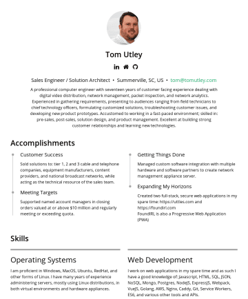 Sales Engineer / Solution Architect Resume Examples - Tom Utley Senior Pre-Sales Engineer • Summerville, SC, US • tom@tomutley.com A professional computer engineer with eighteen years of customer facin...