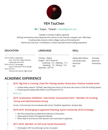 企劃 Resume Examples - YEH TzuChen ・Taipei , Taiwan ・ zkleaf@gmail.com Capable in Chinese, English, Japanese Writing commentary about Japanese ACG culture on the internet...
