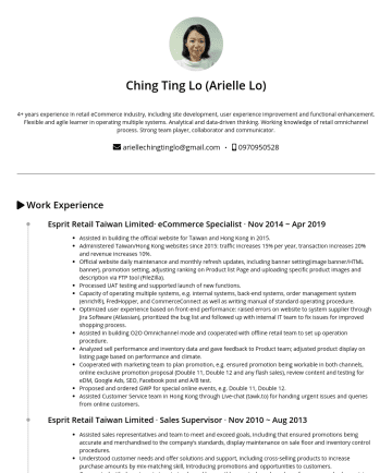 電子商務專員 Resume Examples - Ching Ting Lo (Arielle Lo) 4+ years experience in retail eCommerce industry, including site development, user experience improvement and functional...