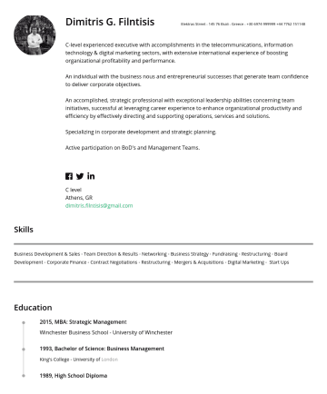 C level Resume Examples - Dimitris G. Filntisis Ekali - Greece | T:C-level experienced executive with accomplishments in the ITS, Telcos, FinTechs, Digital Marketing & BI se...