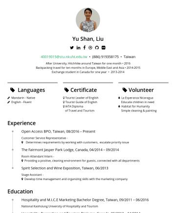 Resume Examples - Yu Shan, Liu 劉育姍 yushansandyliu@gmail.com Taipei, Taiwan 關於我 熱衷於電影、書籍以及瑜珈,近期喜歡的作品是 Netflix 的 Rome 與 單車失竊記的吳明益。 喜愛帶領外國人探索台灣,學習新的事物,獨立籌辦超過15場社群活動,每場至...