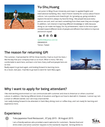 Resume Examples - Yu-Shu,Huang I am junior in Ming Chuan University and major in applied English and international marketing. Also, I learn French recently for curio...