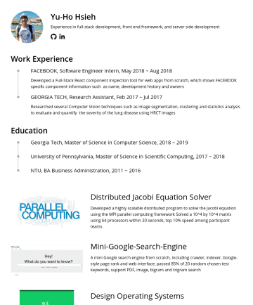 Software Engineer Resume Examples - Yu-Ho Hsieh Experience in full-stack development, front end framework, and server side development Work Experience FACEBOOK, Software Engineer Inte...
