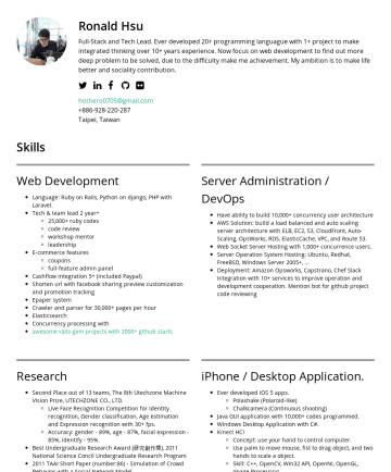 简历范本 - Ronald Hsu Full-Stack and Tech Lead. Ever developed 20+ programming languague with 1+ project to make integrated thinking over 10+ years experience...