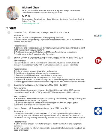 Data Analyst、Data Engineer、Data Scientist、Customer Experience Analyst 简历范本 - Richard Chen An AI & big data analyst, a BD, a PM, and an executive assistant familiar with automotive/software/IT/manufacturing industries Data An...