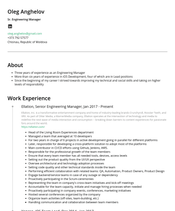 Resume Examples - Oleg Anghelov Sr. Engineering Manager oleg.anghelov@gmail.comChisinau, Republic of Moldova About Three years of experience as an Engineering Manage...