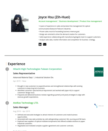 Sales Manager Resume Examples - Joyce Hsu (Zih-Huei) Account management| Business development|Product line management • 7-year experience in sales and product line management for ...