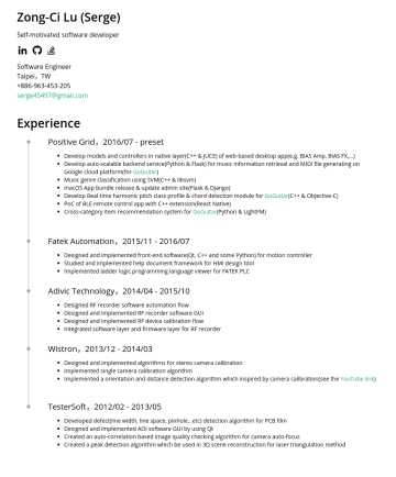 Software Engineer Resume Examples - Zong-Ci Lu (Serge) serge45497@gmail.com Experience Skymizer,2020/01 - present TensorFlow integration with DLA (Deep Learning Accelerator) Speed up ...