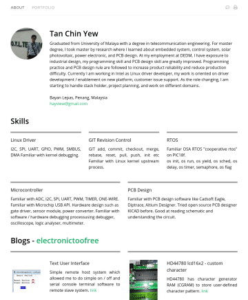 Embedded system Resume Examples - Tan Chin Yew Graduated from University of Malaya with a degree in telecommunication engineering. For master degree, I took master by research where...