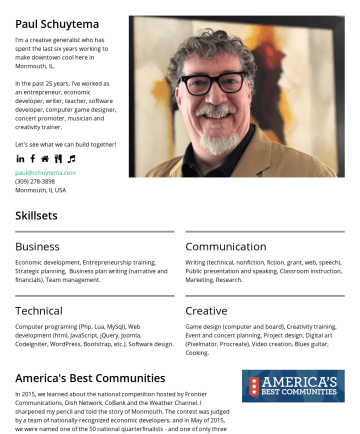 Resume Examples - Paul Schuytema I'm a creative generalist who has the honor of serving as the Executive Director of the Iron County Economic Chamber Alliance. In th...