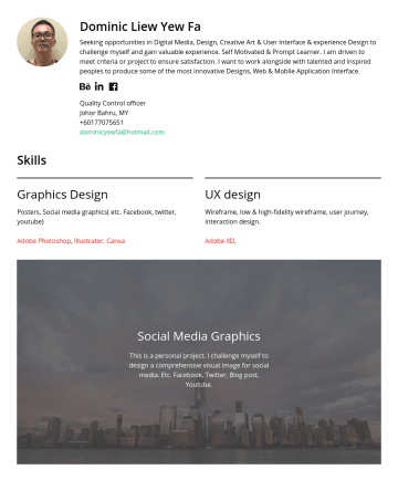 Exemples de CV en graphic designer, Ui designer - Dominic Liew Yew Fa Seeking opportunities in Digital Media, Design, Creative Art & User Interface & experience Design to challenge myself and gain ...