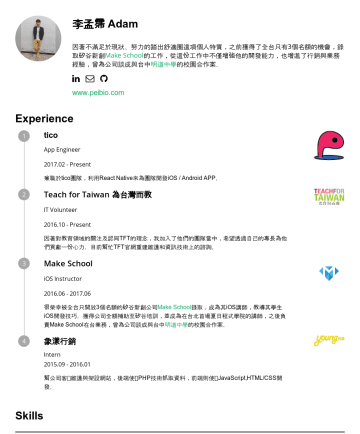 React Native Developer Resume Examples - 李孟霈 Adam Frontend 工程師 | React Native 工程師 | iOS 工程師 | 熱愛挑戰 | 不滿足於現狀 • 擅長 iOS / React Native / React 跨平台開發 • 擁有 Jest / React Testing Library 前端測試經驗 •...