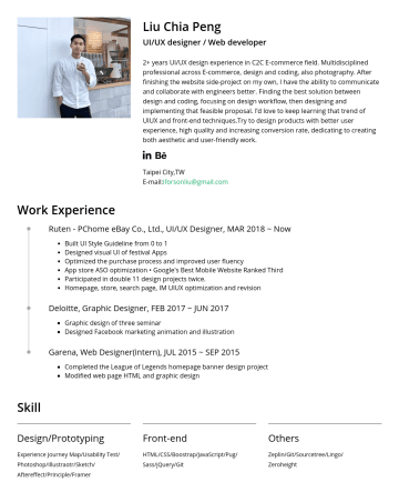 UI/UX設計師 Resume Examples - Liu Chia Peng UI/UX designer / Web developer 2+ years UI/UX design experience in C2C E-commerce field. Multidisciplined professional across E-comme...