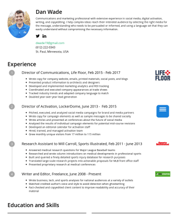 Exemples de CV en - Dan Wade As an experienced communications professional, I help companies get the most out of good news, weather bad news, and develop a brand voice...