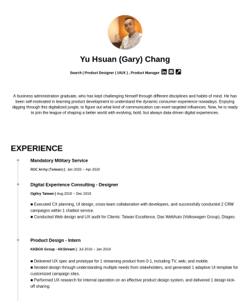 Product Designer(UXUI), Product Manager Resume Examples - Yu Hsuan (Gary) Chang Search | Product Designer ( UIUX ) , Product Manager  A business administration graduate, who has kept challenging himself t...