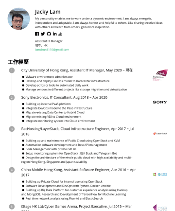 IT Manager Resume Examples - Jacky Lam My personality enables me to work under a dynamic environment. I am always energetic, independent and adaptable. I am always honest and h...