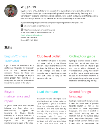 Resume Examples - Wu, Jia-Hsi My given name is Wu, Jia-Hsi and you can called me by my English name: Josh . I live and born in Taipei, Taiwan. Currently a student ma...