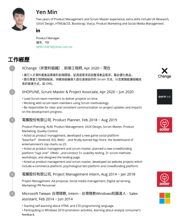 Product Manager Resume Examples - Yen Min Two years of Product Management and Scrum Master experience, extra skills include UX Research, UI/UX Design, HTML&CSS, Bootstrap, Vue.js, P...