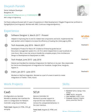 Senior Software Developer Resume Examples - Divyesh Parekh Senior Software Developer Bangalore, IN divyeshparekh08@gmail.com |BMS College of Engineering Full Stack coding enthusiast with 4.5 ...
