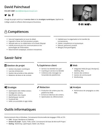 Chargé de projets Web 简历范本 - David Painchauddavid@davidpainchaud.com Chargé de projet centré sur le service client et les stratégies numériques . Diplômé du Collège LaSalle en ...